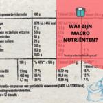 Wat zijn macro nutriënten?